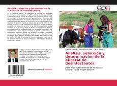 Bookcover of Analisis, selección y determinacion de la eficacia de desinfectantes