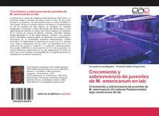 Bookcover of Crecimiento y sobrevivencia de juveniles de M. americanum en lab