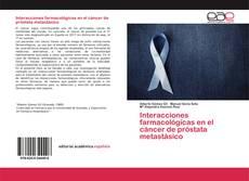 Copertina di Interacciones farmacológicas en el cáncer de próstata metastásico