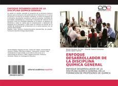Buchcover von ENFOQUE DESARROLLADOR DE LA DISCIPLINA QUÍMICA GENERAL