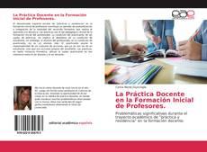 Portada del libro de La Práctica Docente en la Formación Inicial de Profesores.