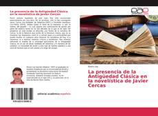 Обложка La presencia de la Antigüedad Clásica en la novelística de Javier Cercas