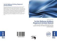 Обложка 1st Air Defense Artillery Regiment (United States)