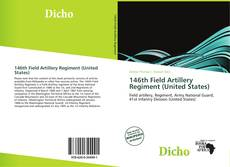 Buchcover von 146th Field Artillery Regiment (United States)