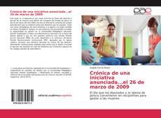 Couverture de Crónica de una iniciativa anunciada...el 26 de marzo de 2009