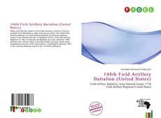 Bookcover of 144th Field Artillery Battalion (United States)