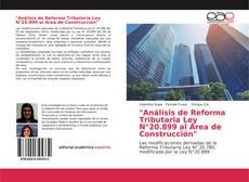 """Bookcover of """"Análisis de Reforma Tributaria Ley N°20.899 al Área de Construcción"""""""