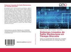 Buchcover von Sistemas Lineales de Salto Markoviano en Tiempo Discreto