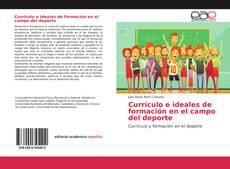 Buchcover von Currículo e ideales de formación en el campo del deporte