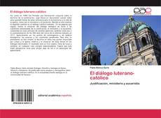 Copertina di El diálogo luterano-católico