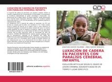 Bookcover of LUXACIÓN DE CADERA EN PACIENTES CON PARÁLISIS CEREBRAL INFANTIL