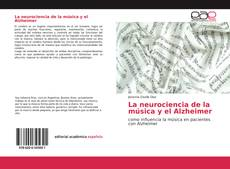 Couverture de La neurociencia de la música y el Alzheimer