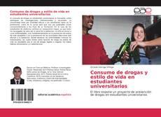Portada del libro de Consumo de drogas y estilo de vida en estudiantes universitarios