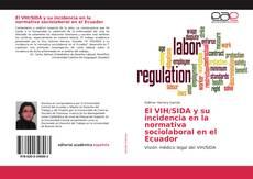Bookcover of El VIH/SIDA y su incidencia en la normativa sociolaboral en el Ecuador