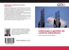Обложка Liderazgo y gestión de centros educativos
