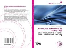Bookcover of Grand Prix Automobile de France 1969