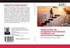 Capa do livro de Adquisición de competencias básicas mediante un curriculum integrado