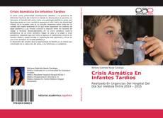 Buchcover von Crisis Asmática En Infantes Tardios