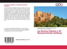 Обложка La Grecia Clásica y El Renacimiento Italiano