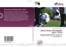 Bookcover of Steve Foster (Footballer Born 1974)