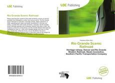 Bookcover of Rio Grande Scenic Railroad