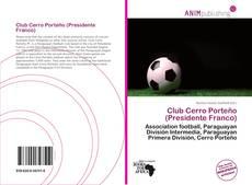 Bookcover of Club Cerro Porteño (Presidente Franco)