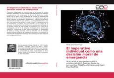 Bookcover of El imperativo individual como una decisión moral de emergencia
