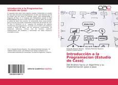 Bookcover of Introducción a la Programacion (Estudio de Caso)