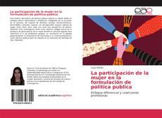 Bookcover of La participación de la mujer en la formulación de politica publica