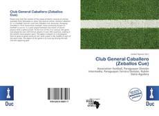 Bookcover of Club General Caballero (Zeballos Cue)