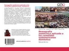 Обложка Demografía zootécnica aplicada a los camélidos sudamericanos doméstico