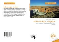 Bookcover of Eiffel Bridge, Ungheni