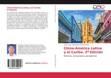 Bookcover of China-América Latina y el Caribe. 2a Edición