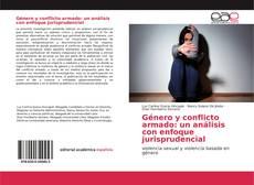 Borítókép a  Género y conflicto armado: un análisis con enfoque jurisprudencial - hoz