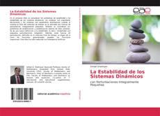 Bookcover of La Estabilidad de los Sistemas Dinámicos