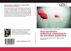 Bookcover of Una secuencia didáctica, experiencia de escritura auténtica
