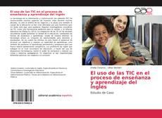 Обложка El uso de las TIC en el proceso de enseñanza y aprendizaje del inglés