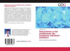 Portada del libro de Soluciones a los problemas de contacto elástico-estático