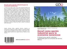 Kenaf como opción industrial para la economía sonorense的封面