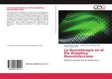 Couverture de La Ozonoterapia en el Pie Diabético Neuroinfeccioso