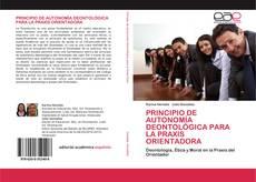 Обложка PRINCIPIO DE AUTONOMÍA DEONTOLÓGICA PARA LA PRAXIS ORIENTADORA