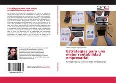 Bookcover of Estrategias para una mejor rentabilidad empresarial