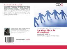 Bookcover of La atención a la diversidad
