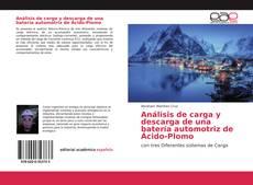 Borítókép a  Análisis de carga y descarga de una batería automotriz de Ácido-Plomo - hoz