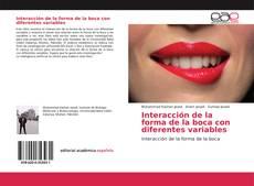Обложка Interacción de la forma de la boca con diferentes variables