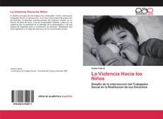 Обложка La Violencia Hacia los Niños