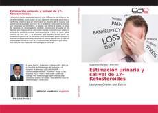 Estimación urinaria y salival de 17-Ketosteroides kitap kapağı