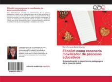Capa do livro de El ballet como escenario movilizador de procesos educativos