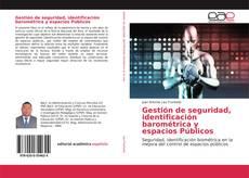 Bookcover of Gestión de seguridad, identificación barométrica y espacios Públicos