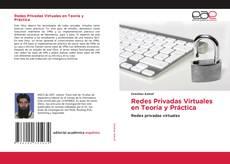 Portada del libro de Redes Privadas Virtuales en Teoría y Práctica